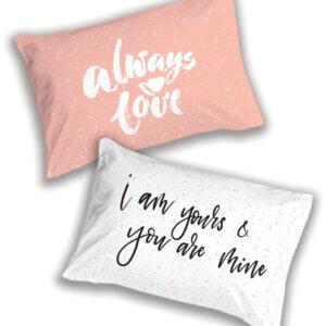 זוג ציפיות מודפסות מדגם Always love